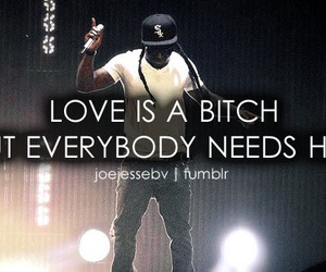 love, bitch, and quote image