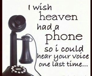 heaven, miss you, and phone image