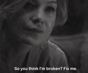 broken, quote, and meredith grey image