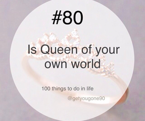 100 things to do in life, 80, and Queen image