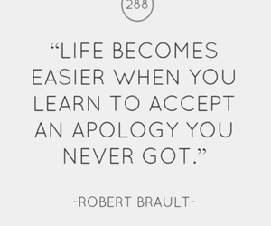 quote, life, and apology image
