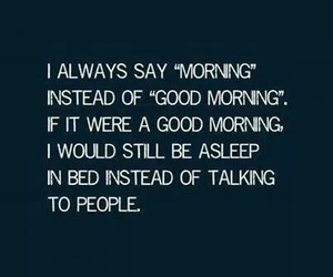 morning, sleep, and quote image