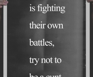 battle, quote, and everybody image