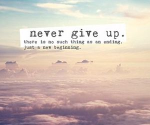 never give up. image