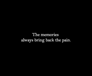 memories, pain, and quotes image
