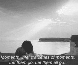 moment, now is good, and life image