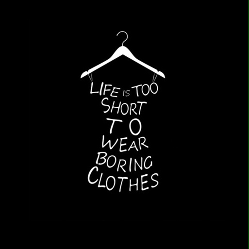 Image result for life is too short to wear boring clothes png