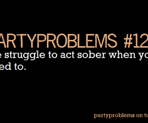 drunk, party, and partyproblems image