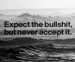 accept, bullshit, and quote image