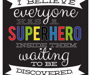 believe, discover, and superhero image