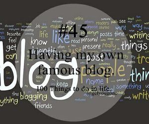 blog, 100 things to do in life, and 45 image