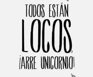 unicorn, loco, and crazy image