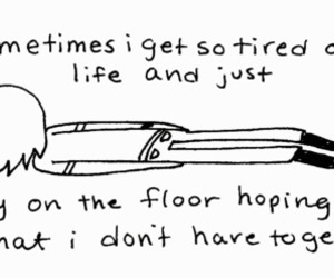 life, tired, and text image