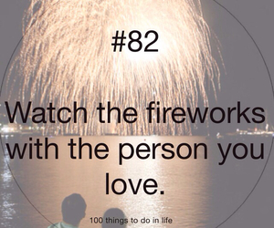 100 things to do in life, 82, and fireworks image