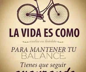 vida, bicycle, and frases image