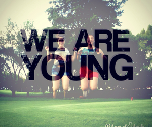 young and we are young image