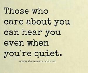 care, quiet, and quote image
