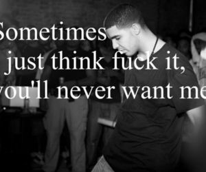 black and white, text, and Drake image