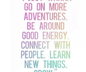 adventure, quote, and grow image