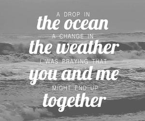 ocean, quotes, and together image