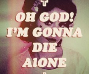 marina and the diamonds, alone, and die image
