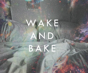 weed, wake and bake, and smoke image