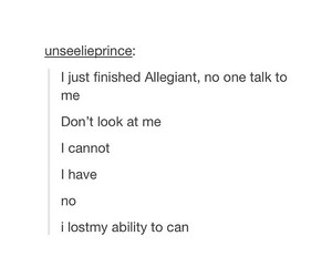 divergent, i can't even, and text post image