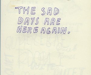 sad, quote, and days image