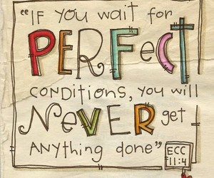 quotes, perfect, and never image