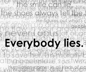 lies, everybody, and quote image