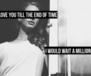 quote, lana del rey, and black and white image