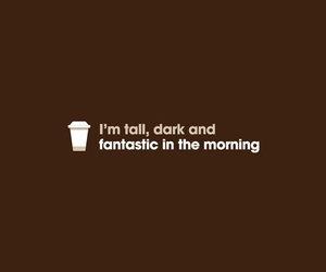 coffee, dark, and tall image