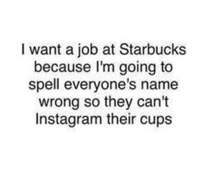 starbucks, funny, and instagram image