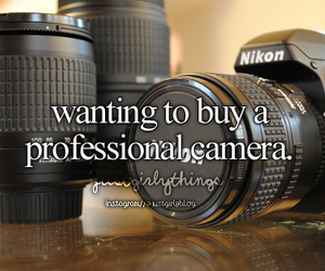 camera, want, and just girly things image