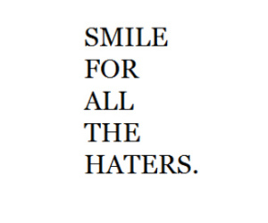 black and white, hater, and haters image