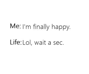 life, quote, and lol image