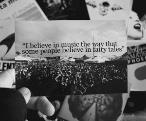 music, quote, and believe image