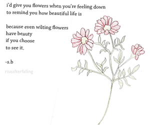 flowers, quote, and beauty image