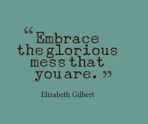 embrace, mess, and quotes image