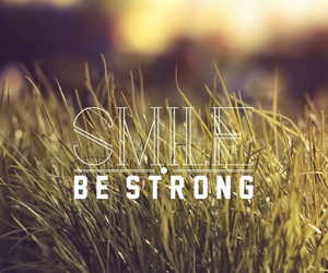 smile, quote, and strong image