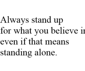 believe, quote, and alone image
