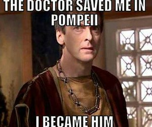doctor who, pompeii, and peter capaldi image