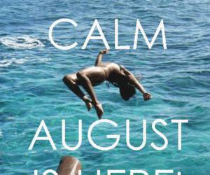 August, summer, and keep calm image