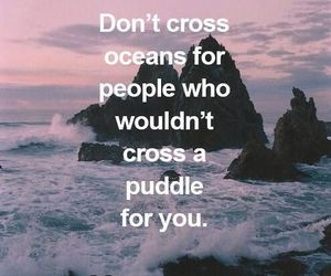 quotes, ocean, and puddle image