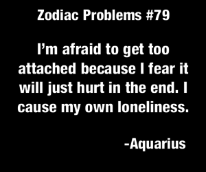 aquarius, attached, and loneliness image