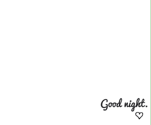 goodnight, night, and we heart it image