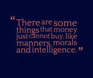 intelligence, manners, and money image