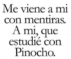 pinocho, mentiras, and frases image