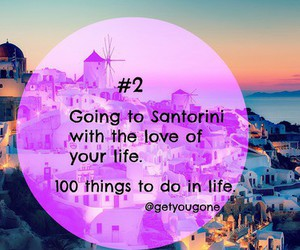 santorini, love, and 100 things to do in life image