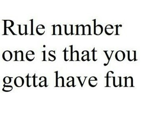 quote, fun, and rules image